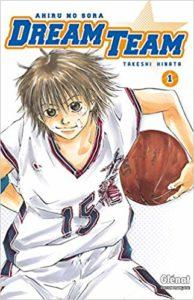 Dream Team - Tome 1 (Takeshi Hinata)