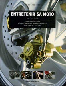Entretenir sa moto (Jean-Pierre Nicolas)