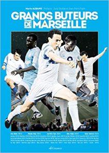 Grands buteurs de Marseille (Mario Albano)
