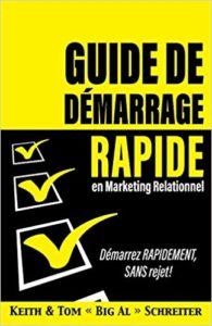 Guide de démarrage rapide en marketing relationnel (Keith Schreiter, Tom Schreiter)