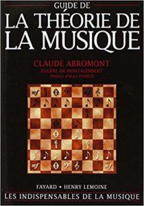 Guide de la théorie de la musique (Claude Abromont, Eugène de Montalembert)
