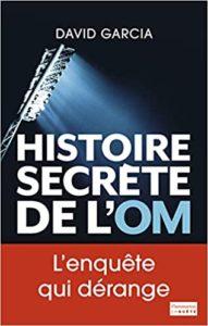 Histoire secrète de l'OM (David Garcia)