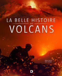 La belle histoire des volcans (Henry Gaudru, Gilles Chazot)