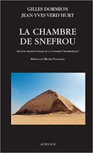 La chambre de Snefrou - Analyse architecturale de la pyramide rhomboïdale (Gilles Dormion, Jean-Yves Verd'hurt)