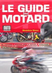 Le guide du motard (Bénédicte Simon)