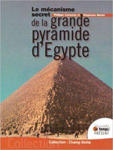 Le mécanisme secret de la grande pyramide d'Egypte (Philippe Lheureux, Stéphanie Martin)