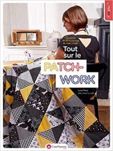 Les petits secrets couture de Laisse Luciefer - Tout sur le patchwork (Lucie Ferez)