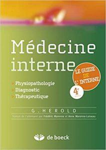Médecine interne - Du diagnostic à la thérapeutique (Gerd Herold, Frédéric Marenne, Anne Marenne-Loiseau)
