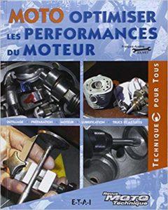 Moto - Optimiser les performances du moteur (François-Arsène Jolivet)