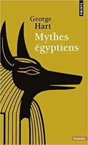 Mythes égyptiens (George Hart)