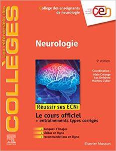 Neurologie - Réussir les ECNi (Collège des Enseignants de Neurologie)