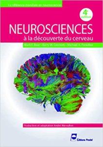 Neurosciences - À la découverte du cerveau (André Nieoullon, Michael A. Paradiso, Barry W. Connors)