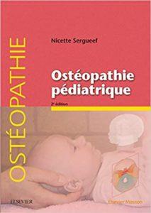 Ostéopathie pédiatrique (Nicette Sergueef)