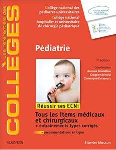 Pédiatrie (Antoine Bourrillon, Grégoire Benoist, Christophe Delacourt)