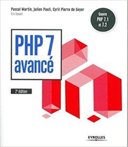 PHP 7 Avancé (Eric Daspet, Pascal Martin, Julien Pauli, Cyril Pierre de Geyer)