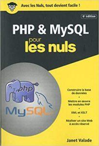 PHP et MySQL pour les Nuls (Janet Valade)