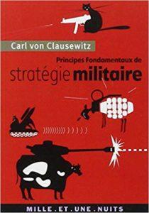 Principes fondamentaux de stratégie militaire (Carl von Clausewitz)