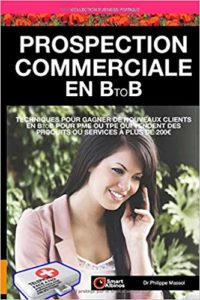 Prospection commerciale en B to B (Philippe Massol)