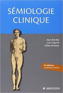 Sémiologie clinique (Jean Bariéty, Loïc Capron, Gilles Grateau, Michel Kossowski)