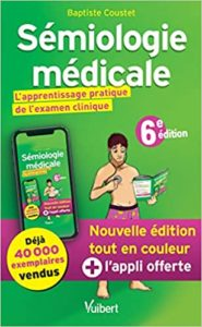 Sémiologie médicale - L'apprentissage pratique de l'examen clinique (Baptiste Coustet)
