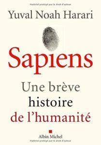 Sapiens - Une brève histoire de l'humanité (Yuval Noah Harari)