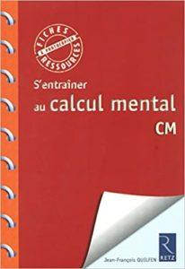 S'entraîner au calcul mental (Jean-François Quilfen)