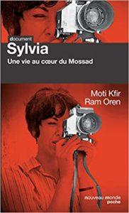 Sylvia - Une vie au cœurdu Mossad (Moti Kfir, Ram Oren)