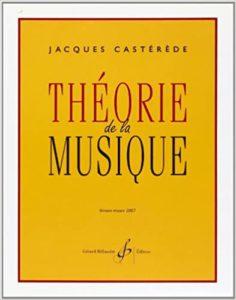 Théorie de la musique (Jacques Castérède)