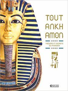 Toutankhamon - Trésors et secrets du pharaon (Collectif)