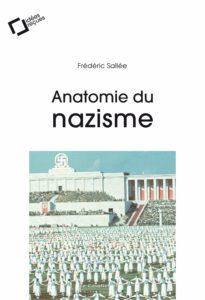 Anatomie du nazisme (Frédéric Sallée)