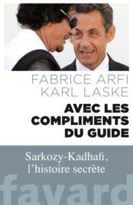 Avec les compliments du guide (Fabrice Arfi, Karl Laske)