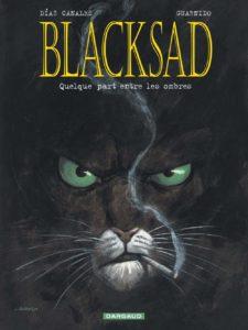 Blacksad - Quelque part entre les ombres (Juan Díaz Canales, Juanjo Guarnido)