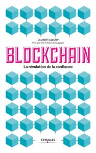 Blockchain - La révolution de la confiance (Laurent Leloup)