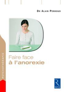 Faire face à l'anorexie (Alain Perroud)