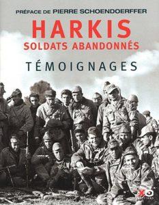 Harkis : soldats abandonnés (Pierre Schoendoerffer)