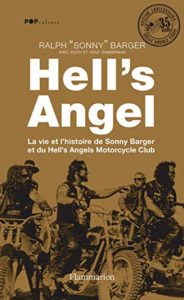 Hell's Angel (Ralph-Sonny Barger, Keith Zimmerman, Kent Zimmerman)