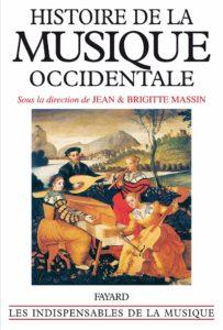 Histoire de la musique occidentale (Brigitte Massin, Jean Massin)