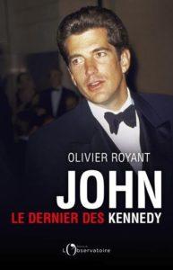 John - Le dernier des Kennedy (Olivier Royant)