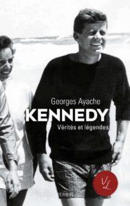 Kennedy - Vérités et légendes (Georges Ayache)