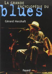 La grande encyclopédie du blues (Gérard Herzhaft)