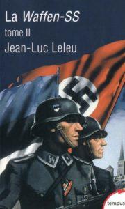 La Waffen-SS - Tome 2 (Jean-Luc Leleu)