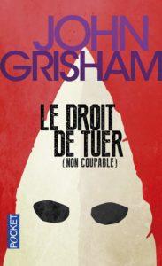 Le droit de tuer (John Grisham)