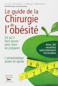 Le guide de la chirurgie de l'obésité (Elodie Sentenac, Magali Walkowicz)