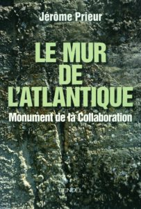 Le mur de l'Atlantique - Monument de la Collaboration (Jérôme Prieur)