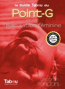 Le guide Tabou du point-G et de l'éjaculation féminine (Deborah Sundahl)