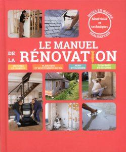 Le manuel de la rénovation (Catherine Levard, Elisabeth Delaigue)