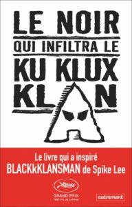 Le noir qui infiltra le Ku Klux Klan (Ron Stallworth)