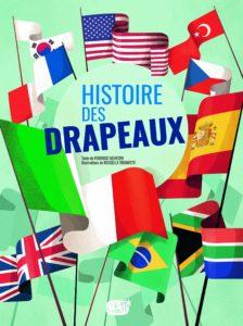 L'histoire des drapeaux (Rossella Trionfetti, Federico Silvestri)