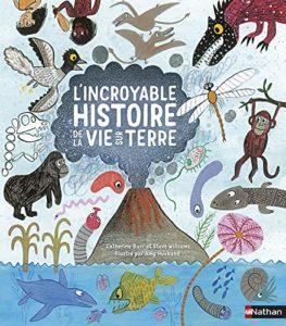 L'incroyable histoire de la vie sur Terre (Catherine Barr, Steve Williams, Amy Husband)