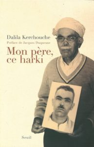 Mon père, ce harki (Dalila Kerchouche)